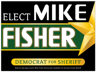 Mike Fisher For Osceola County Sheriff - www.Fisher4Sheriff.com
